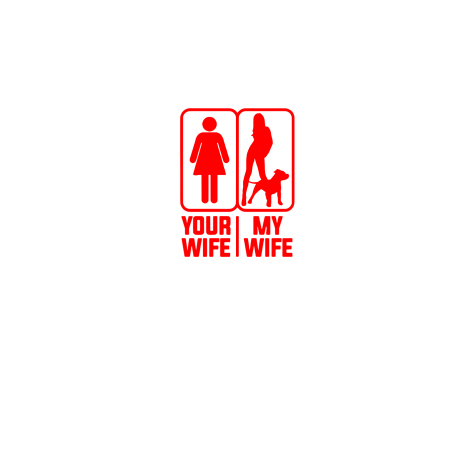 Your Wife - My Wife