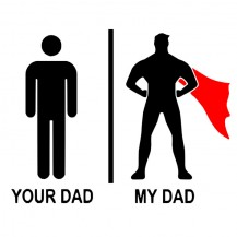 Your Dad Vs My Dad