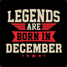 Legends are born in.....