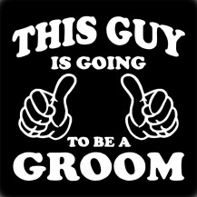 Going to be a Groom