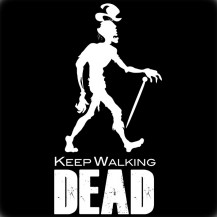 KEEP WALKING DEAD