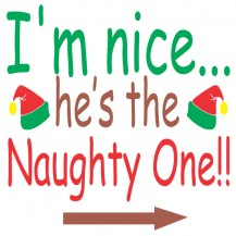 I'm Nice He's The Naughty One