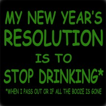 New Years Resolution, Stop Drinking