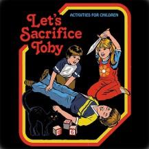 Lets Sacrifice Toby