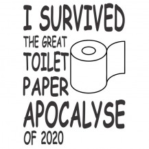 I Survived The Toilet Paper Apocalypse 2020