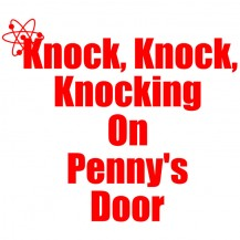 Knock, knock on Penny's door