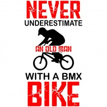 Never Underestimate An Old Man With A Bmx Bike