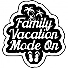 Family Vacation Mode On