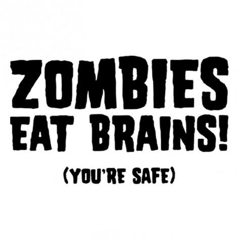 9617a3ff6f8f Zombies eat Brain - Αστείες - Στάμπες